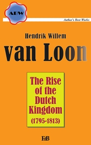 The Rise of the Dutch Kingdom_frontcover