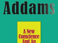 "Jane Addams, ""A New Conscience And An Ancient Evil""."
