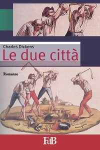 "Charles Dickens, ""Le due città"""