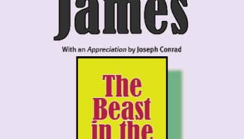 "Henry James, ""The Beast in the Jungle"". With an Appreciation by Joseph Conrad."
